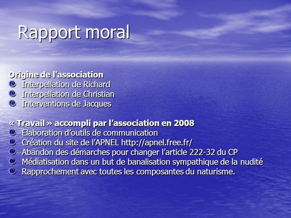 Rapport moral Origine de l association Interpellation de Richard