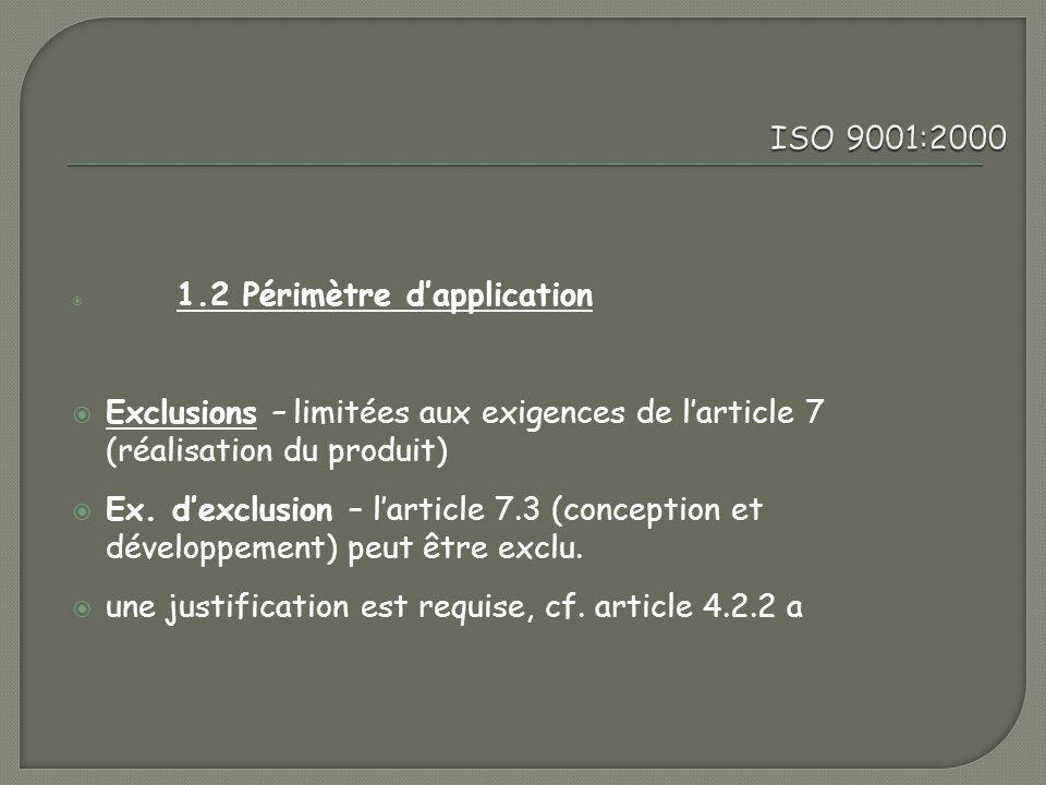 une justification est requise, cf. article 4.2.2 a