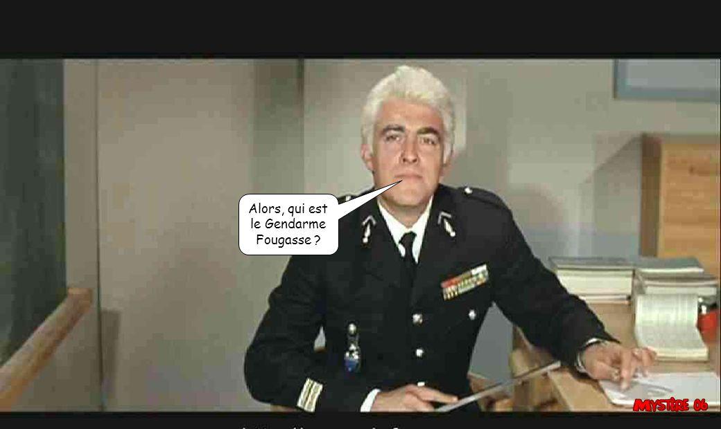 Alors, qui est le Gendarme Fougasse