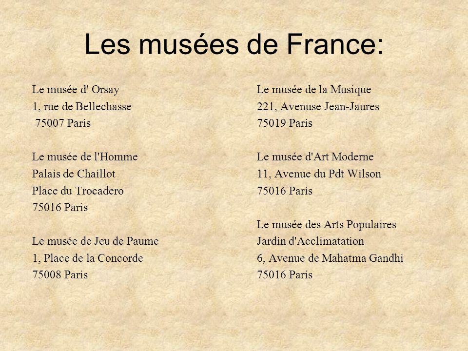 Les musées de France: Le musée d Orsay 1, rue de Bellechasse
