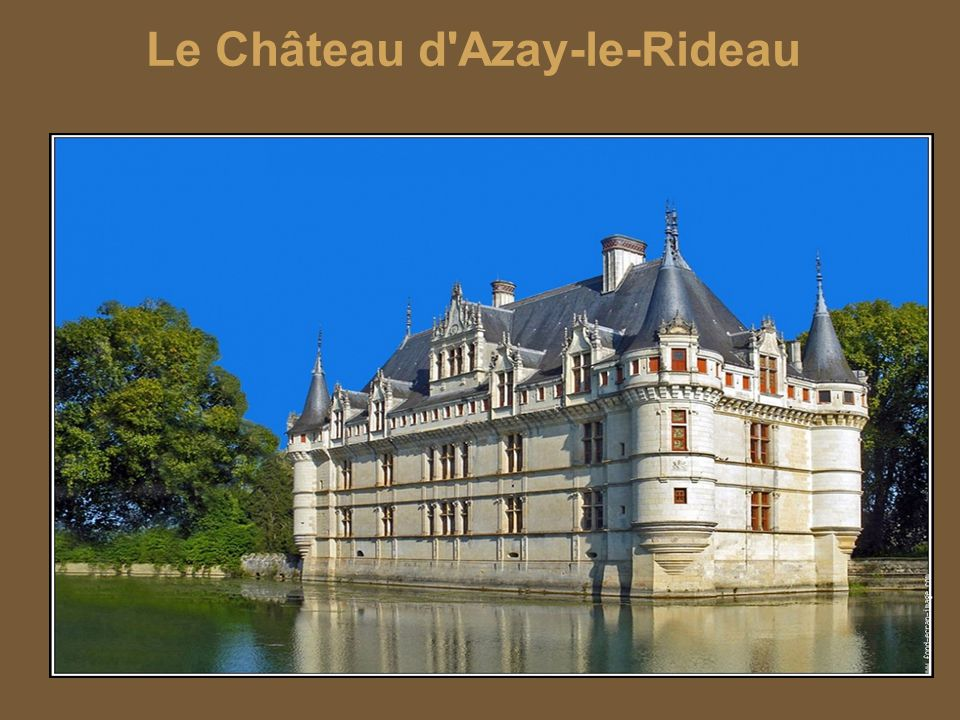 le ch teau d 39 azay le rideau ppt video online t l charger. Black Bedroom Furniture Sets. Home Design Ideas