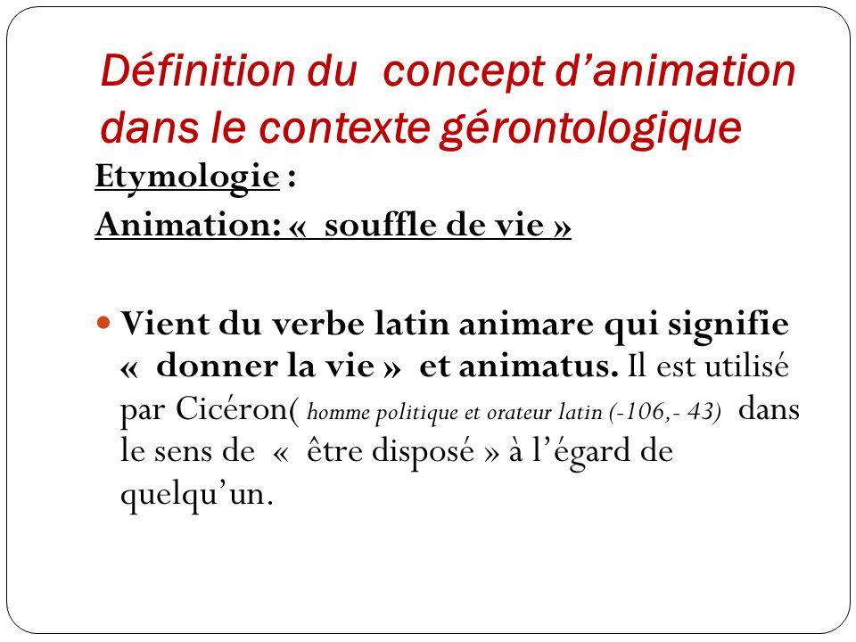 Définition du concept d'animation dans le contexte gérontologique