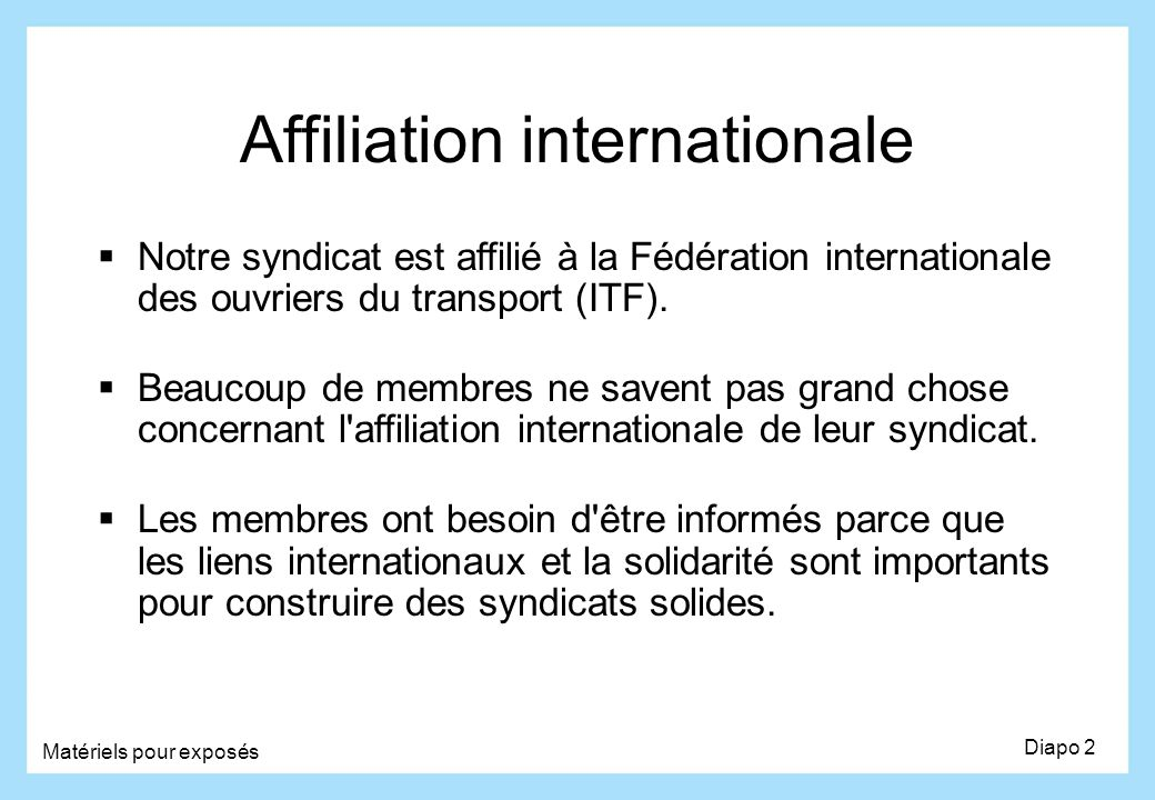 Affiliation internationale
