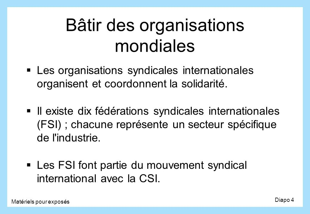 Bâtir des organisations mondiales