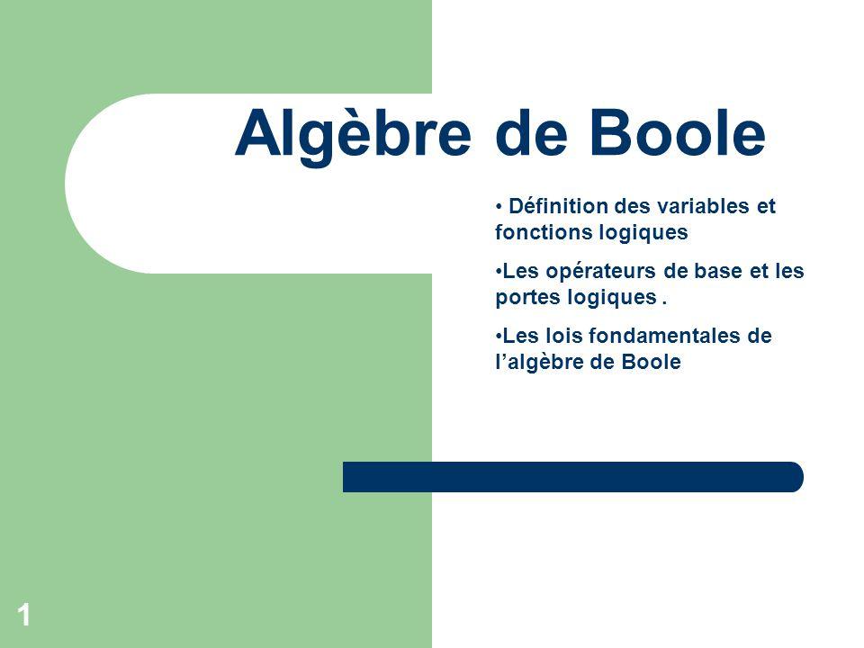 Alg bre de boole d finition des variables et fonctions for Porte et logique
