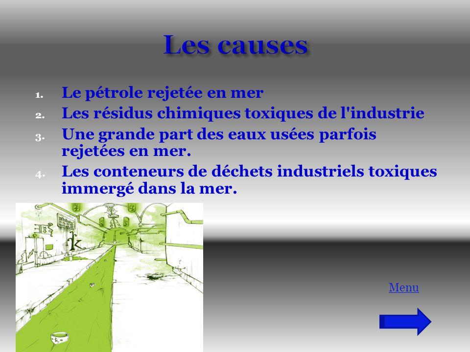 Les causes Le pétrole rejetée en mer