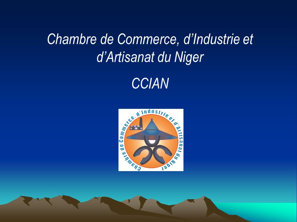 Chambre De Commerce DIndustrie Et DArtisanat Du Niger  Ppt Video