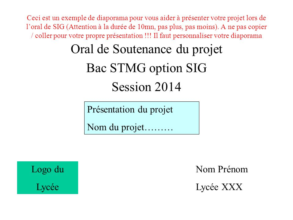 Oral de Soutenance du projet Bac STMG option SIG Session 2014