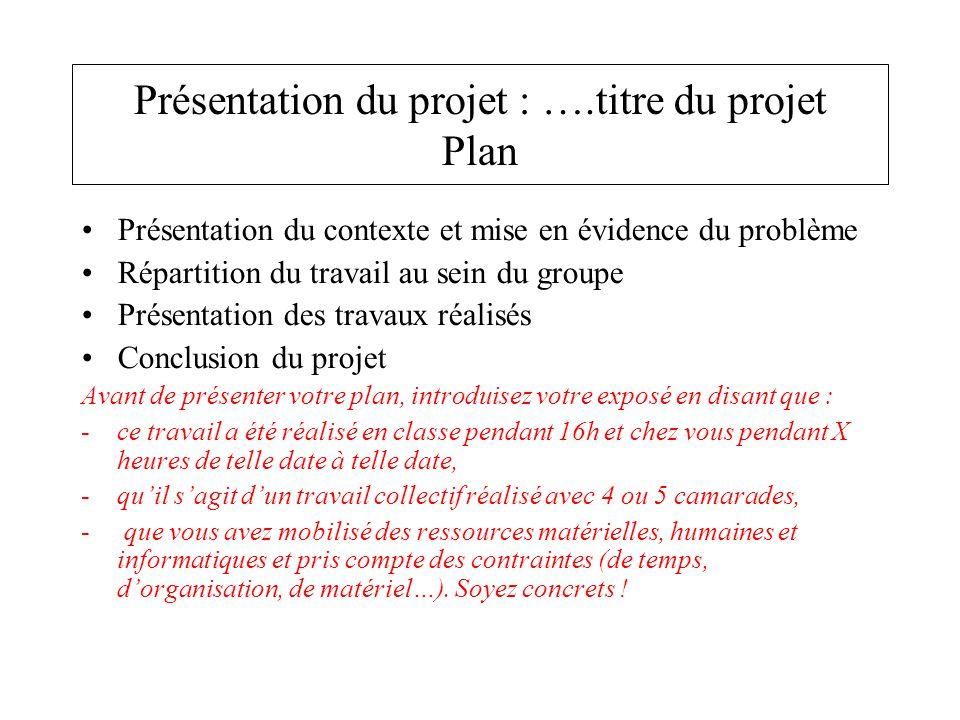 Présentation du projet : ….titre du projet Plan
