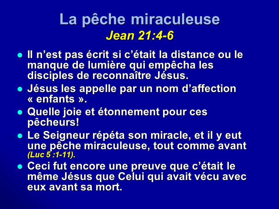 La pêche miraculeuse Jean 21:4-6
