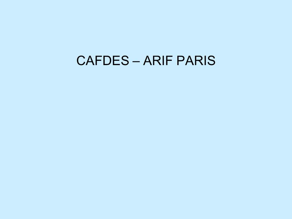 CAFDES – ARIF PARIS