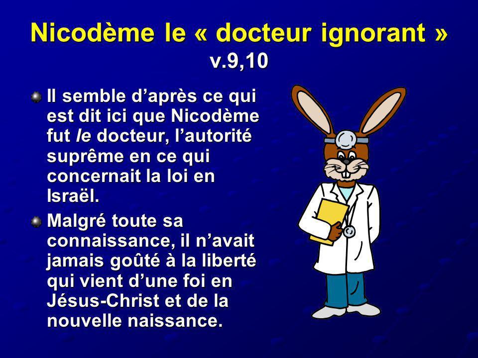 Nicodème le « docteur ignorant » v.9,10