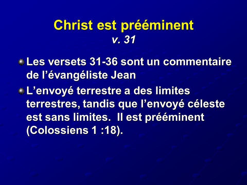 Christ est prééminent v. 31