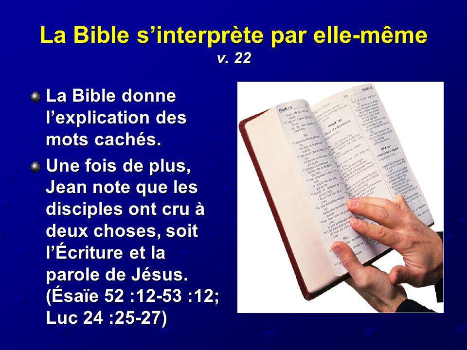 La Bible s'interprète par elle-même v. 22