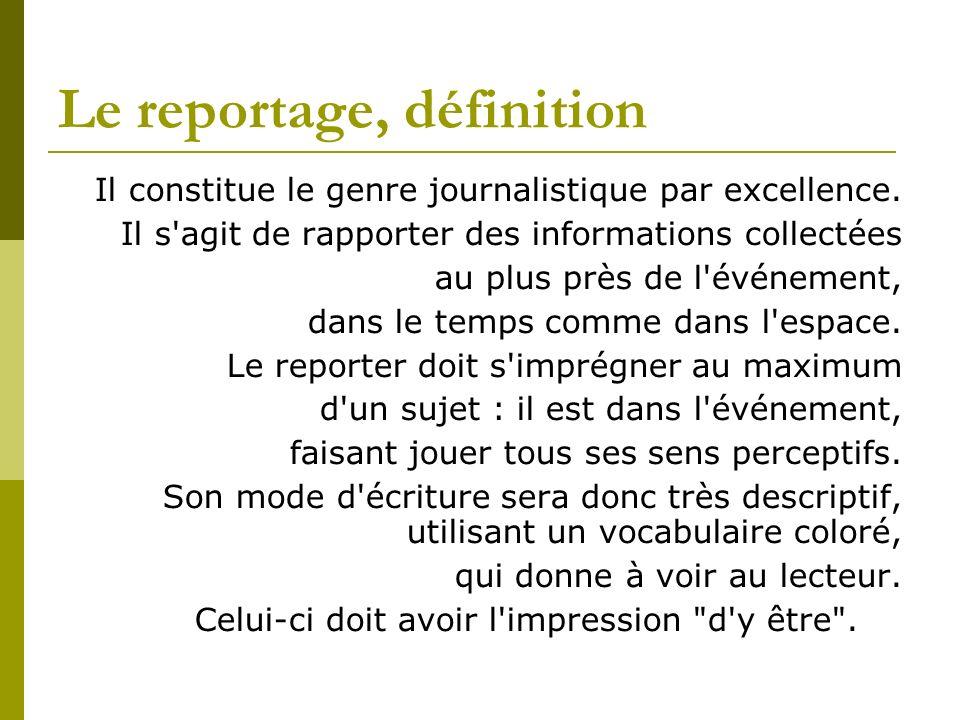 Le reportage, définition