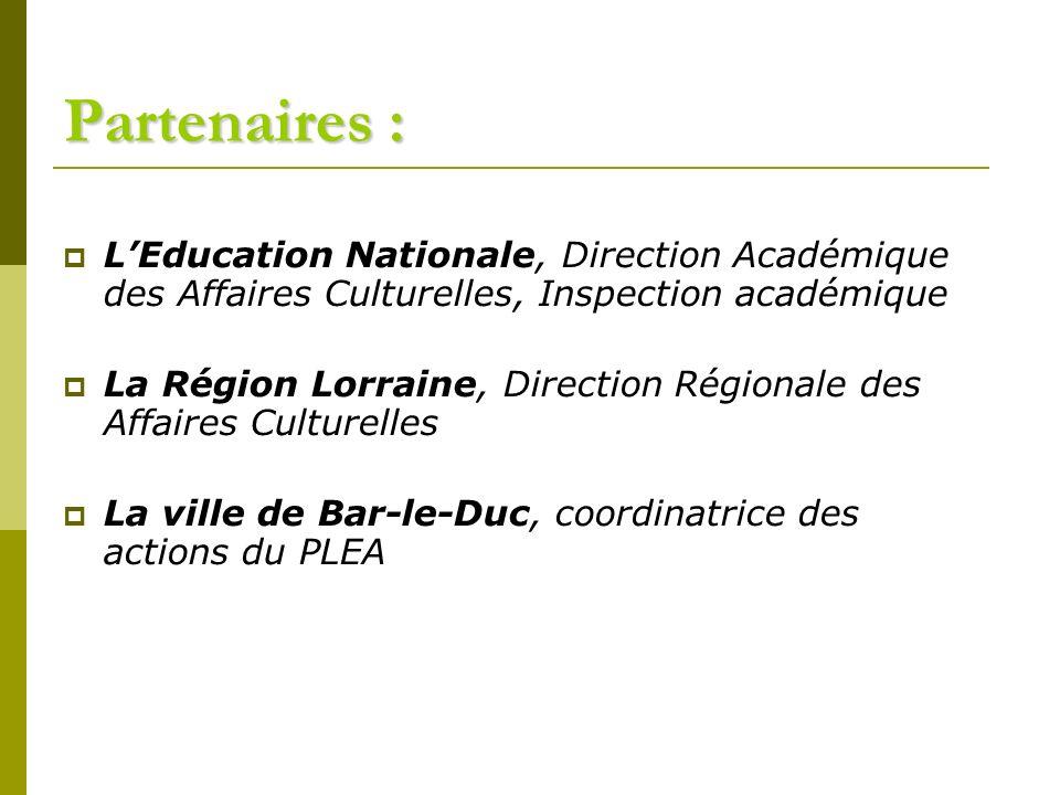 Partenaires : L'Education Nationale, Direction Académique des Affaires Culturelles, Inspection académique.