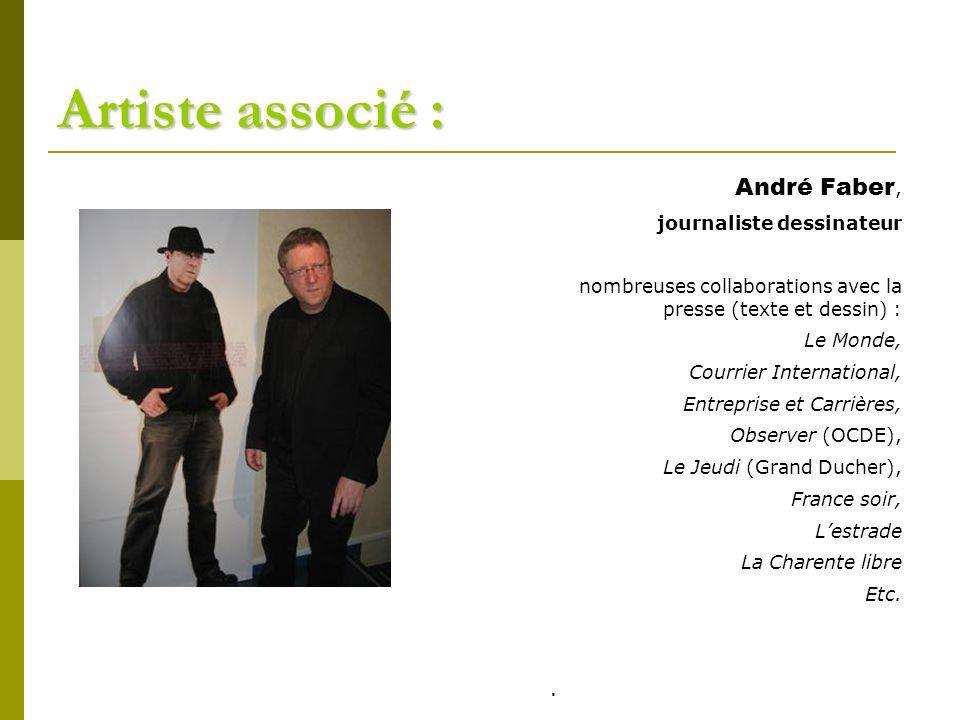 Artiste associé : André Faber, journaliste dessinateur