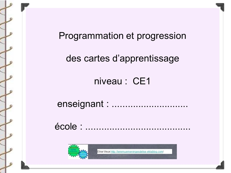 Programmation et progression des cartes d'apprentissage niveau : CE1
