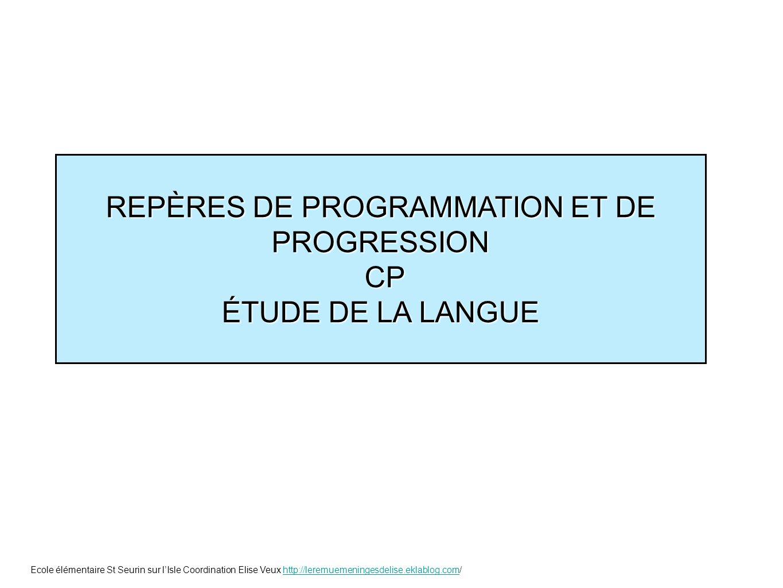 REPÈRES DE PROGRAMMATION ET DE PROGRESSION