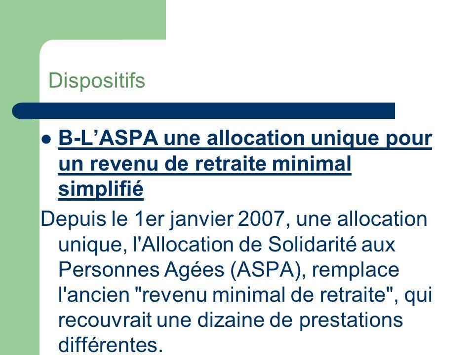 Dispositifs B-L'ASPA une allocation unique pour un revenu de retraite minimal simplifié.
