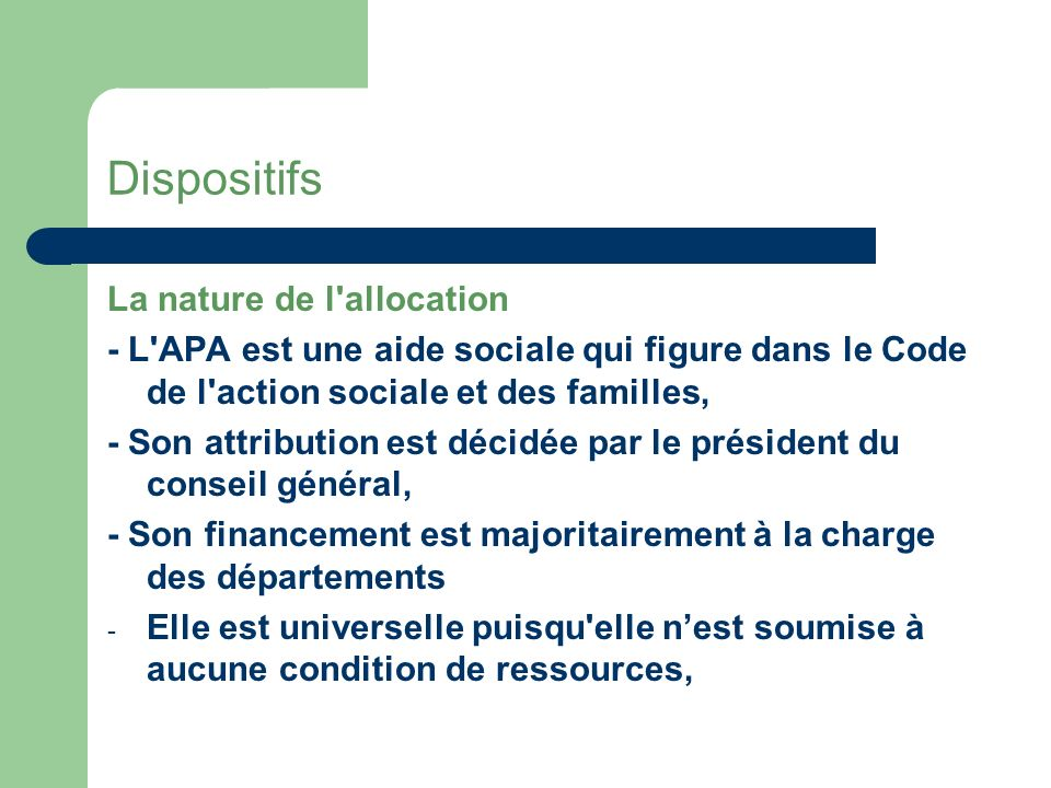 Dispositifs La nature de l allocation