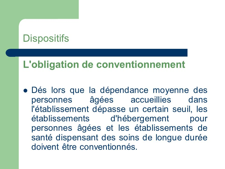 L obligation de conventionnement