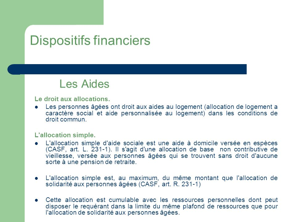 Dispositifs financiers Les Aides