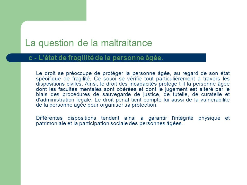 La question de la maltraitance
