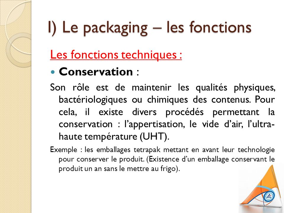 I) Le packaging – les fonctions