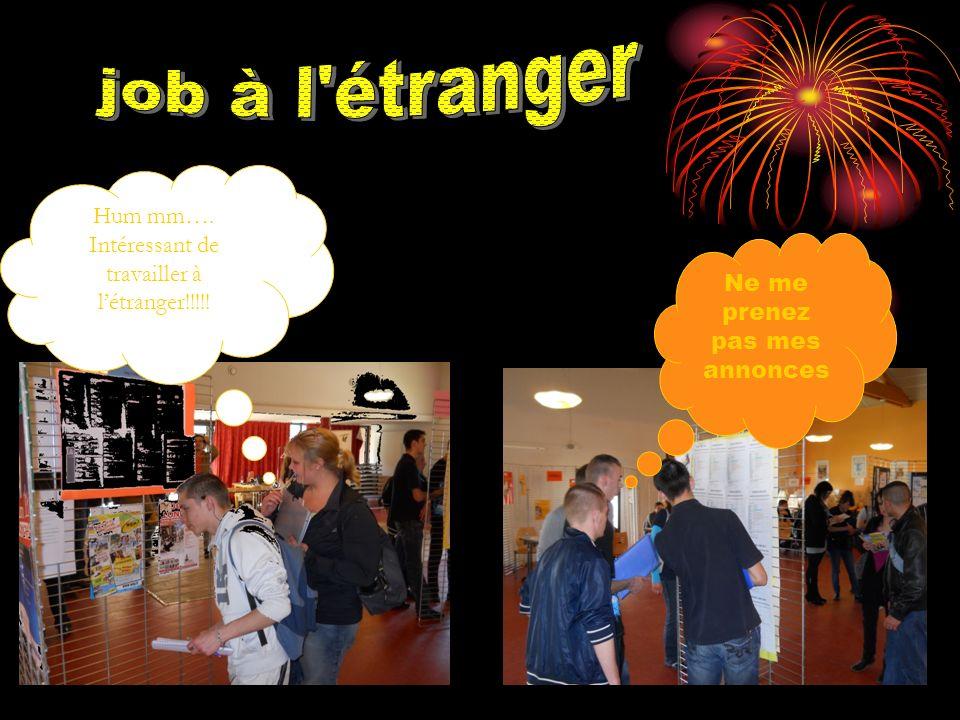 job à l étranger Hum mm…. Intéressant de travailler à l'étranger!!!!!