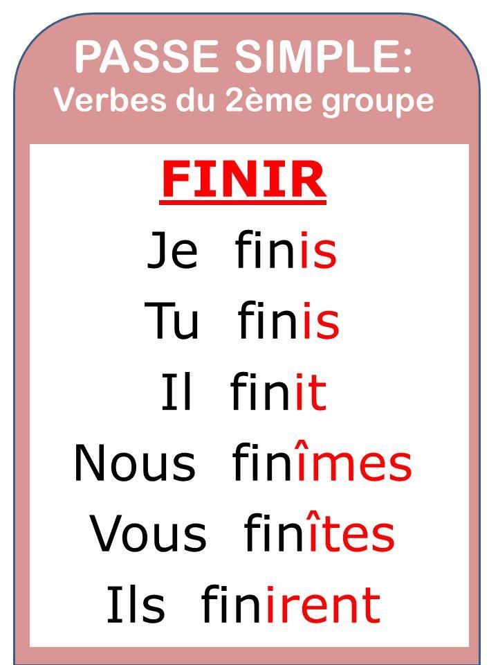 PASSE SIMPLE: Verbes du 2ème groupe