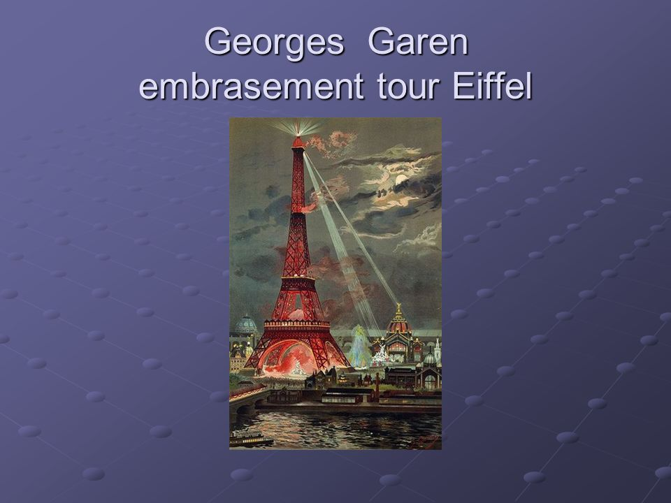 Georges Garen embrasement tour Eiffel