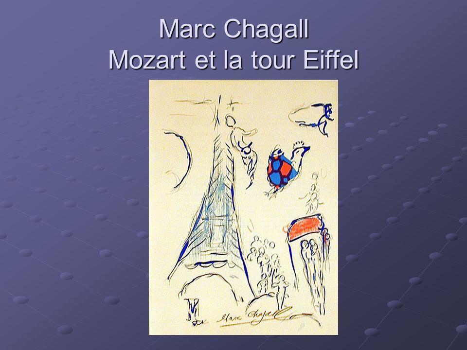 Marc Chagall Mozart et la tour Eiffel