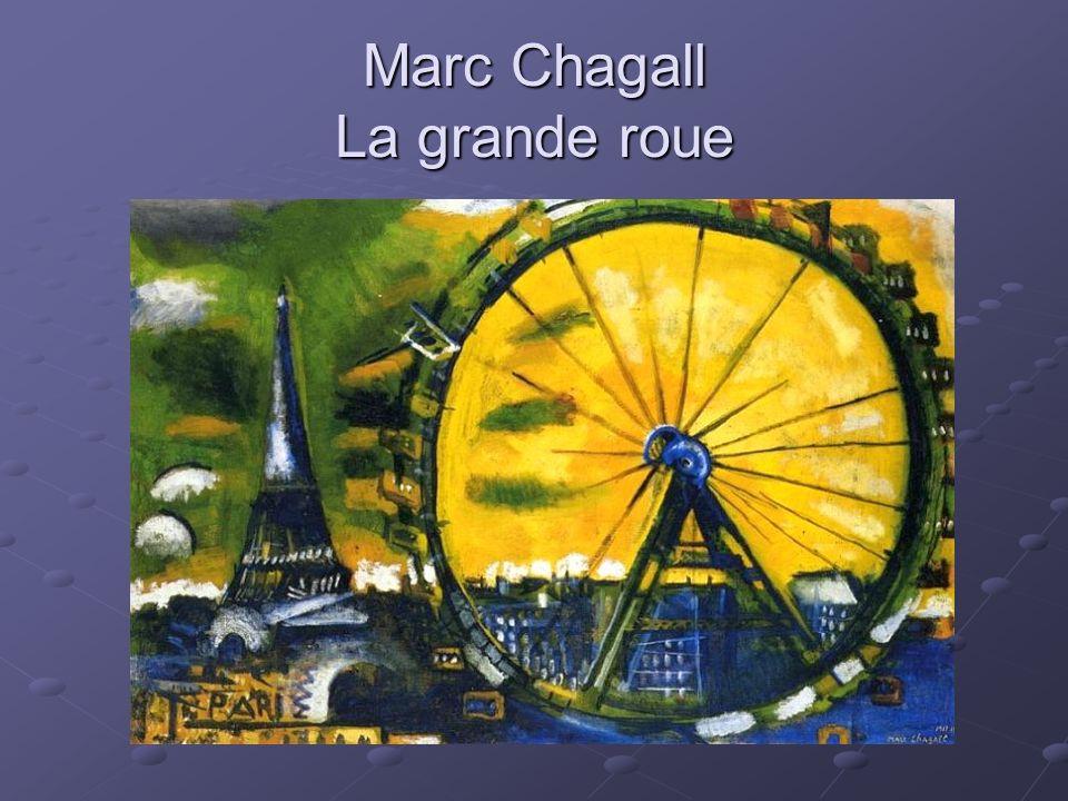 Marc Chagall La grande roue