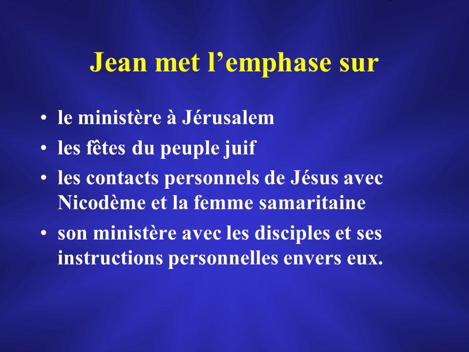 Jean met l'emphase sur le ministère à Jérusalem