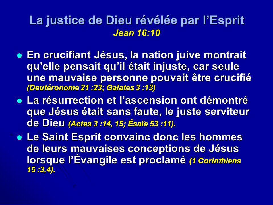 La justice de Dieu révélée par l'Esprit Jean 16:10