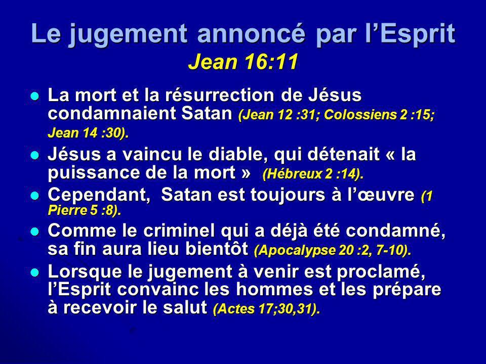 Le jugement annoncé par l'Esprit Jean 16:11