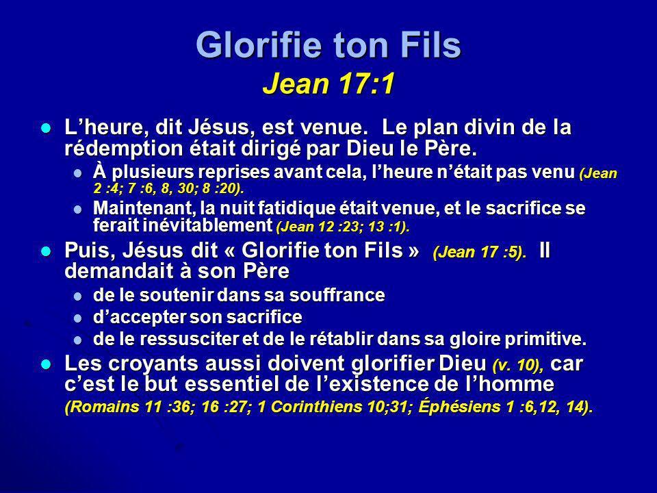 Glorifie ton Fils Jean 17:1