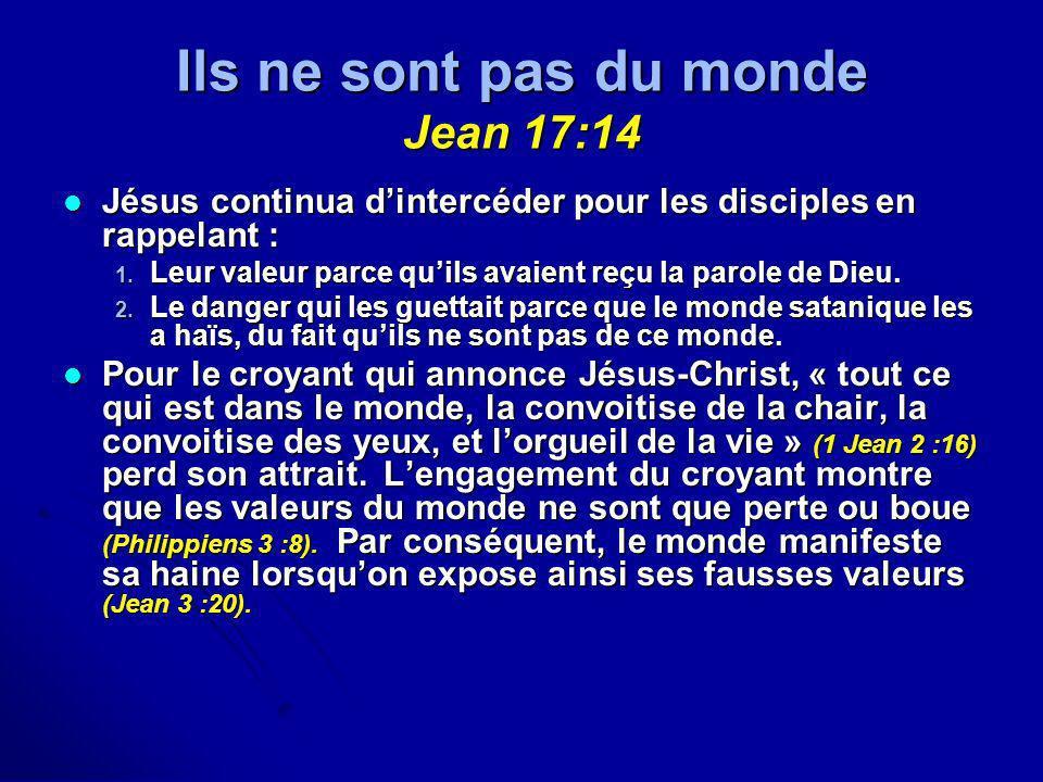 Ils ne sont pas du monde Jean 17:14