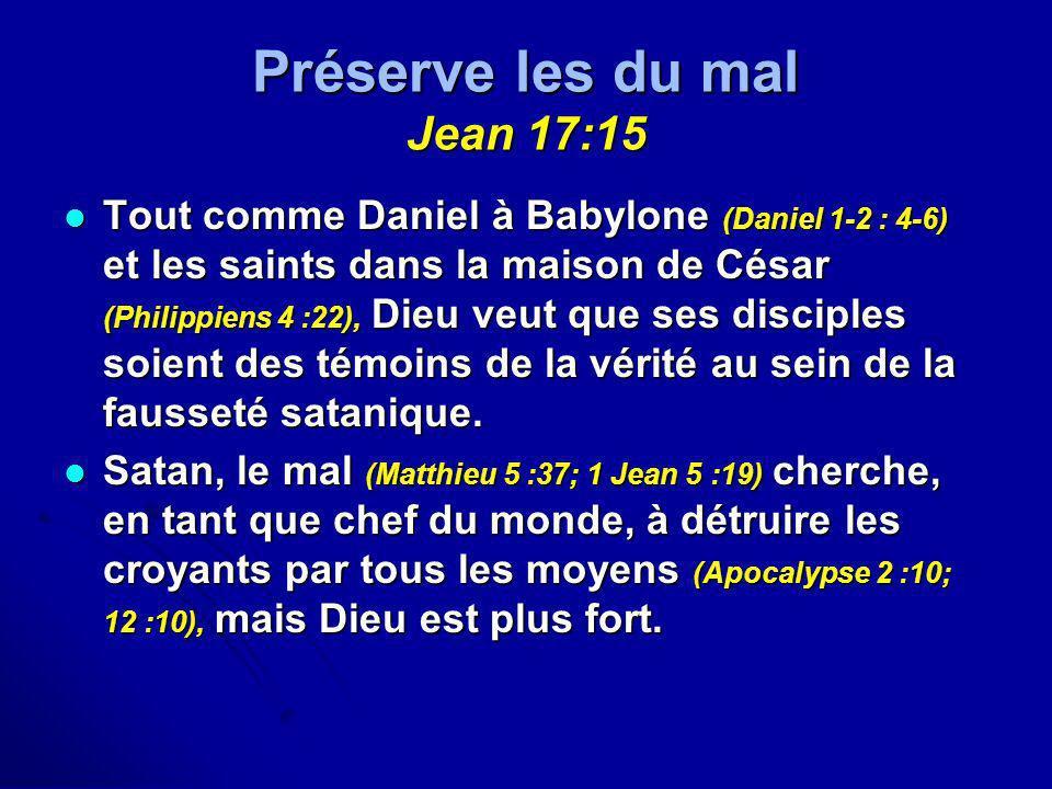 Préserve les du mal Jean 17:15