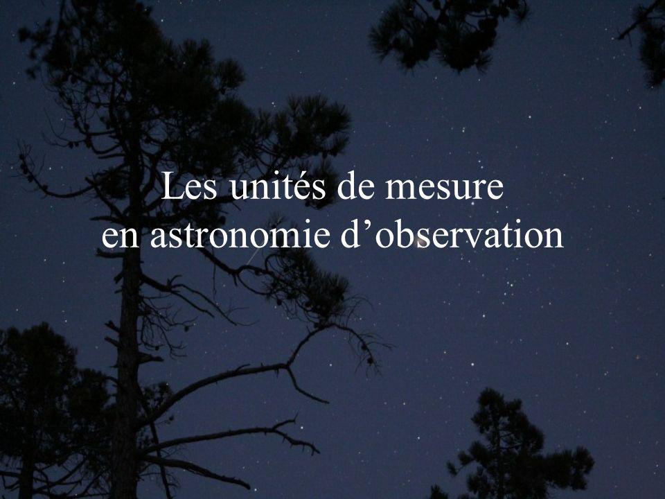 Les unités de mesure en astronomie d'observation