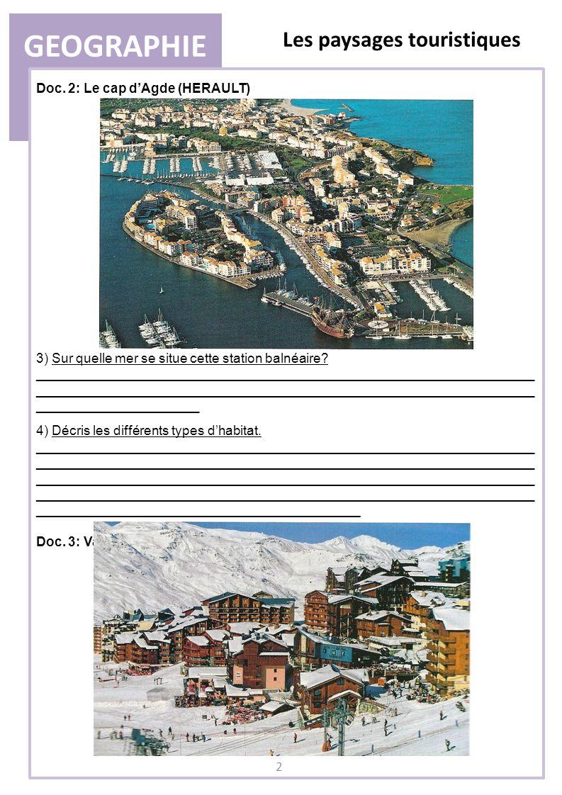 GEOGRAPHIE Les paysages touristiques Doc. 2: Le cap d'Agde (HERAULT)