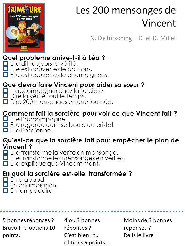 Les 200 mensonges de Vincent