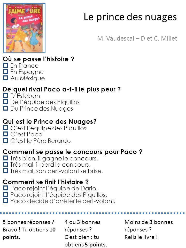 M. Vaudescal – D et C. Millet