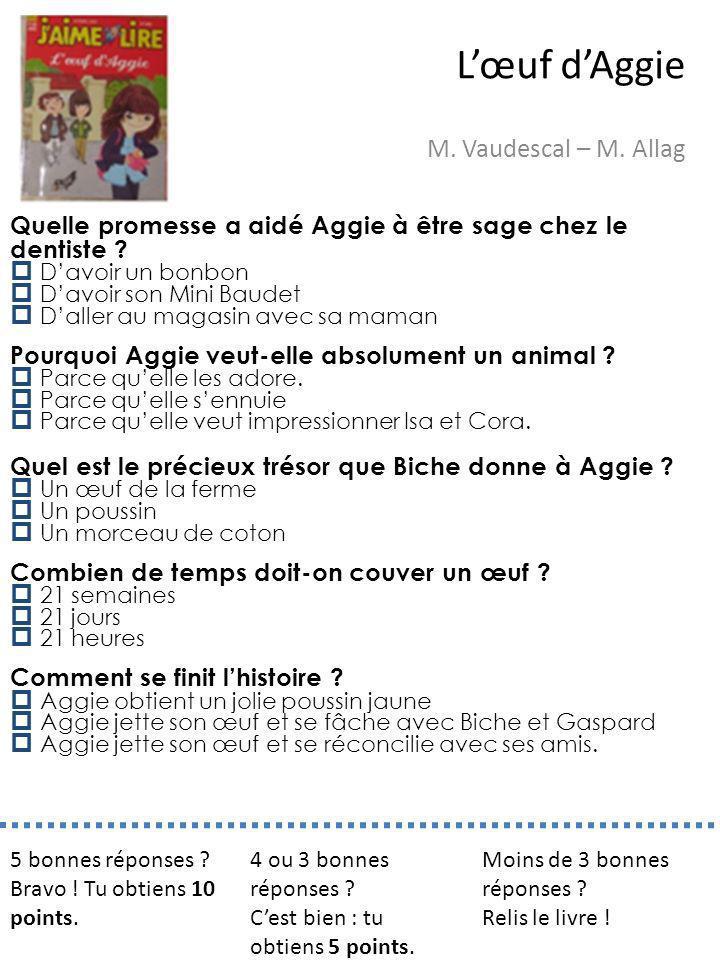 L'œuf d'Aggie M. Vaudescal – M. Allag