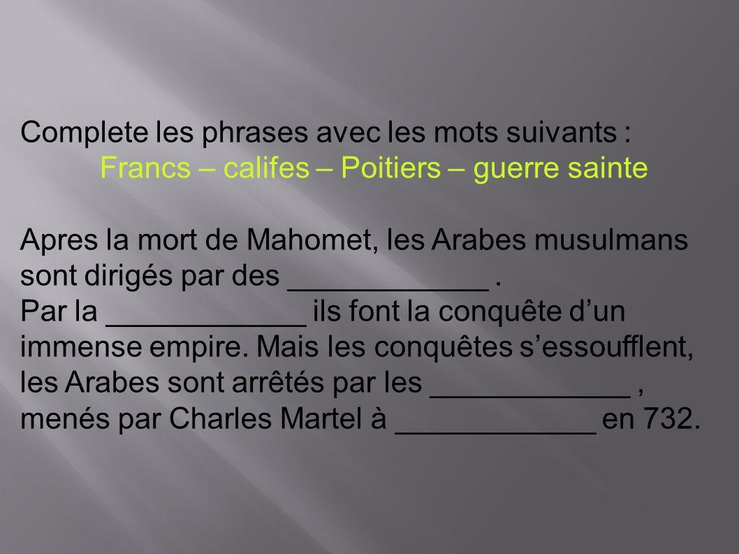 Francs – califes – Poitiers – guerre sainte