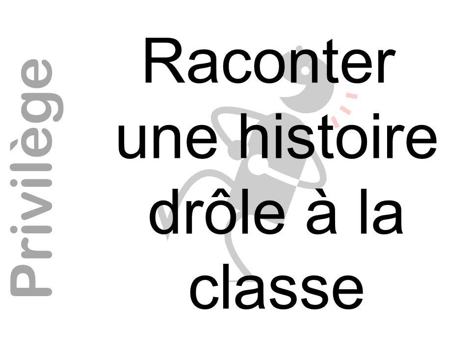 Raconter une histoire drôle à la classe