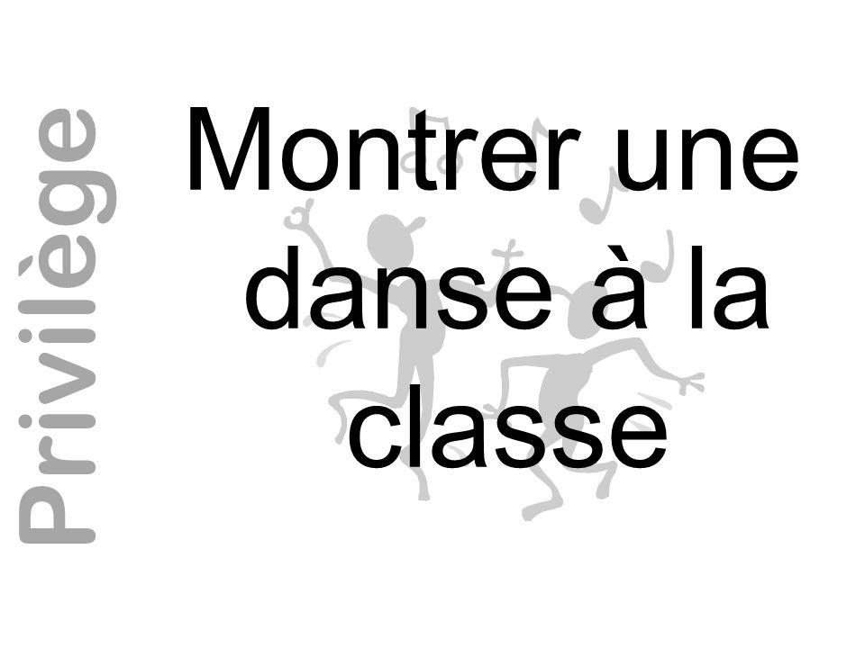 Montrer une danse à la classe