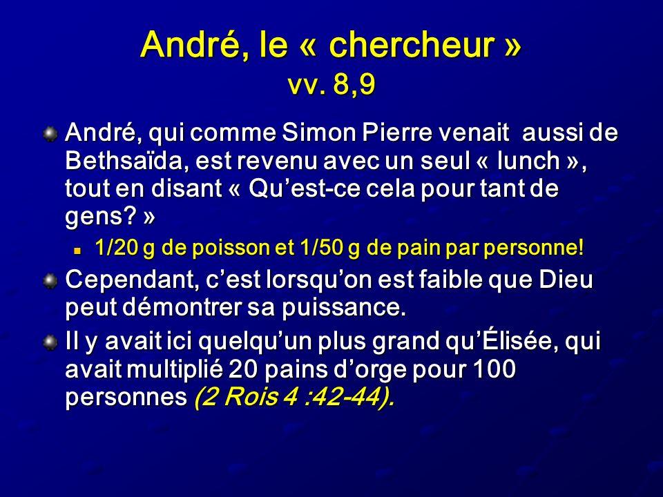 André, le « chercheur » vv. 8,9