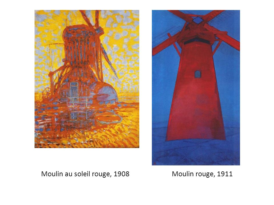 Moulin au soleil rouge, 1908 Moulin rouge, 1911